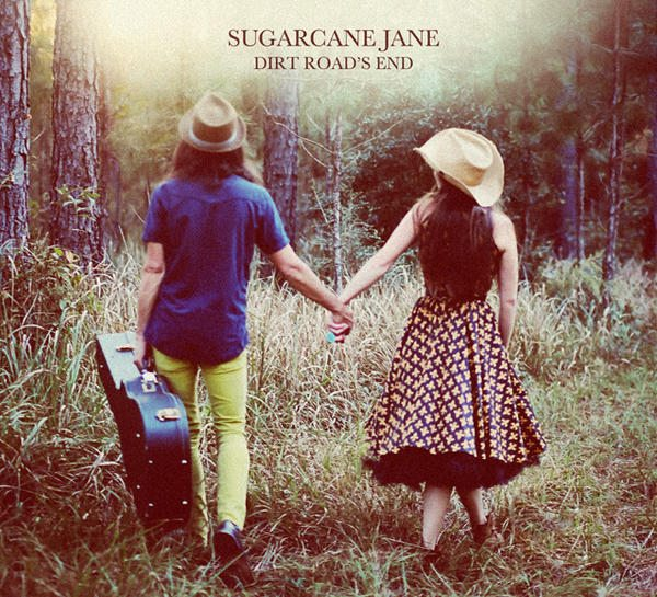 Sugar Cane Jane's Dirt Roads End